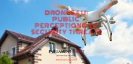 NEW RESEARCH – Drones 4 U: Public Perceptions of Security Threats